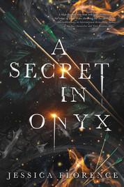 A Secret in Onyx.jpg