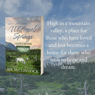 New Release from MK McClintock! Get HOPES AND DREAMS IN WHITCOMB SPRINGS Today