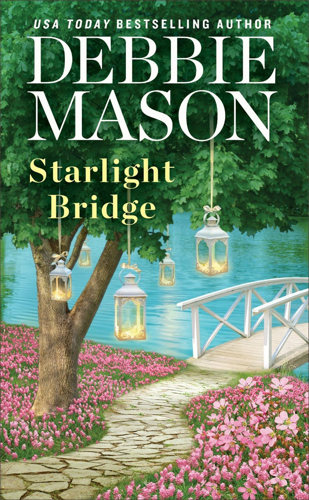 STARLIGHT BRIDGE by Debbie Mason