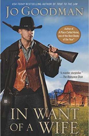 A Reader's Opinion: IN WANT OF A WIFE by Jo Goodman