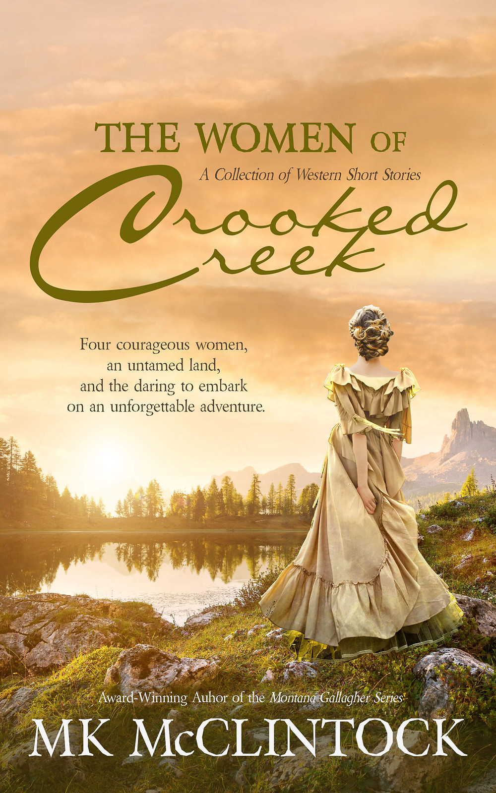 The Women of Crooked Creek by MK McClintock - historical western adventures set in Montana