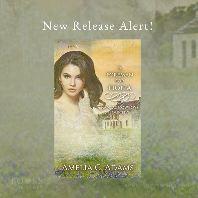 New Release - A FOREMAN FOR FIONA by Amelia C. Adams