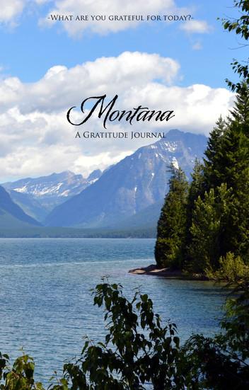 Montana: A Gratitude Journal and a Poem