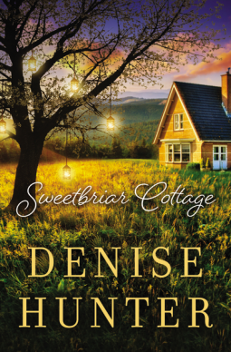 A Reader's Opinion: SWEETBRIAR COTTAGE by Denise Hunter