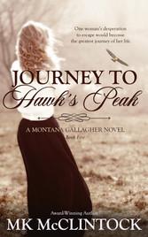 Journey to Hawks Peak by MK McClintock