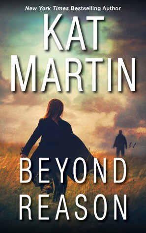 Enjoy a Thrilling Ride in BEYOND REASON by Kat Martin