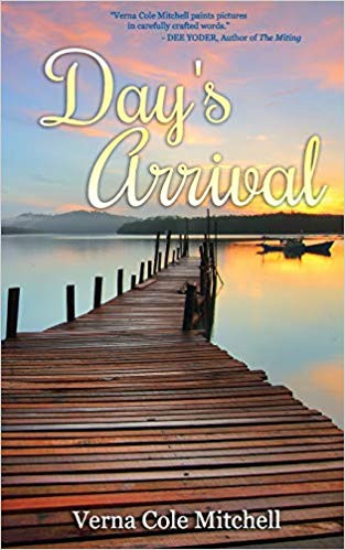 Day's Arrival, poetry collection, by Verna Cole Mitchell