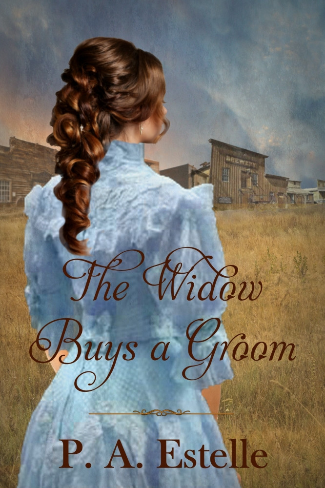 """The Widow Buys a Groom"" by Penny Estelle"