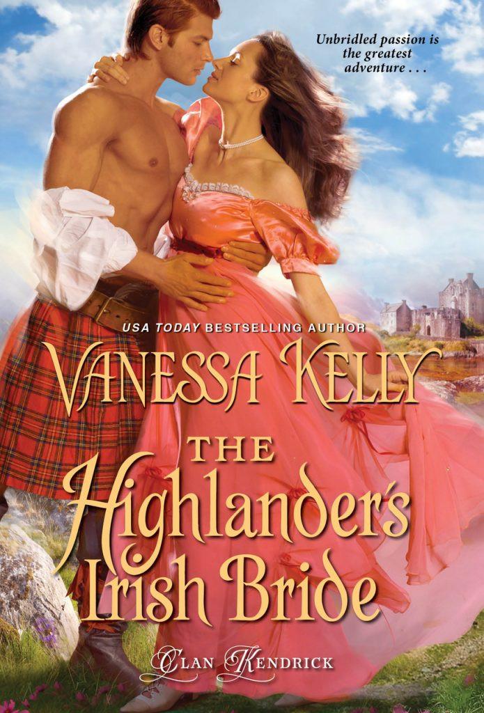 THE HIGHLANDER'S IRISH BRIDE by Vanessa Kelly