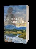 The Healer of Briarwood_MK McClintock_3D