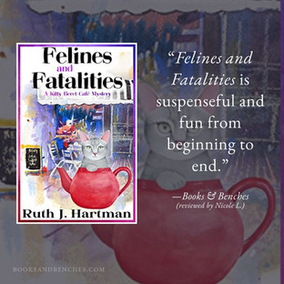 FELINES AND FATALITIES by Ruth J. Hartman - A Reader's Opinion