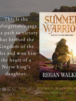 """Brilliantly Written"" - Summer Warrior by Regan Walker - Excerpt"