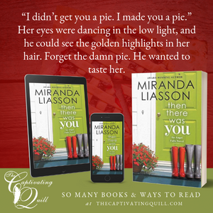 Excerpt from THEN THERE WAS YOU by Miranda Liasson