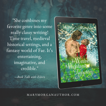 """Battles, ancient curses, and magic in """"To Weave a Highland Tapestry"""" by Mary Morgan"""