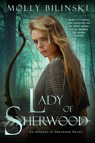 Excerpt & Interview: LADY OF SHERWOOD by Molly Bilinski