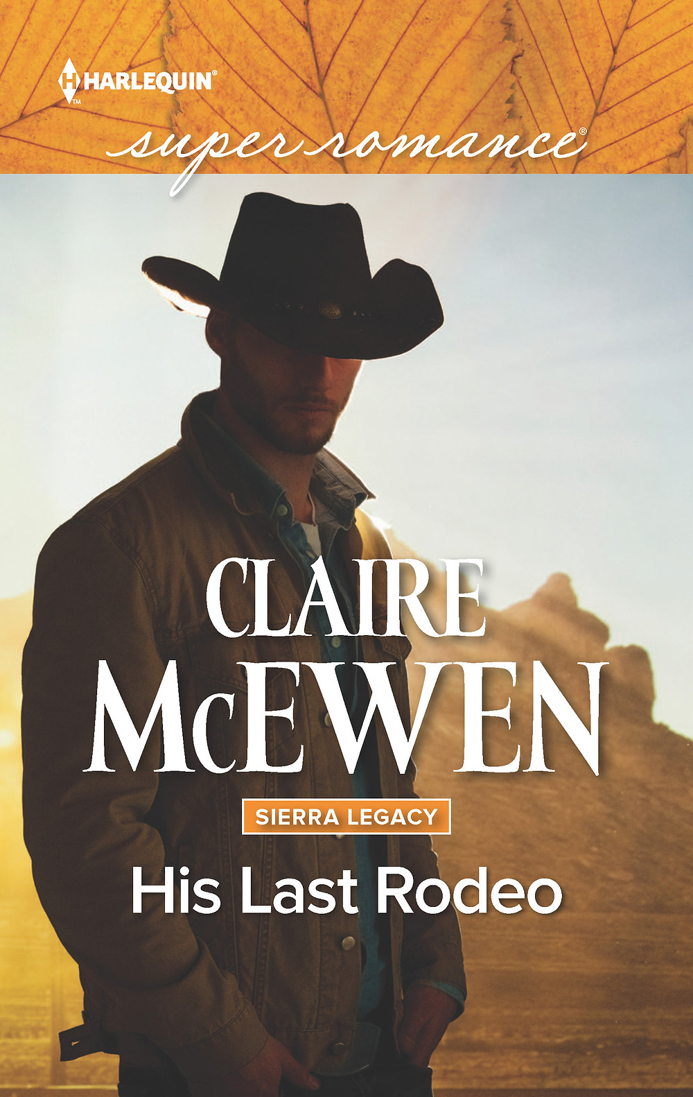 HIS LAST RODEO by Claire McEwen