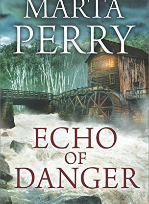 A Reader's Opinion: ECHO OF DANGER by Marta Perry
