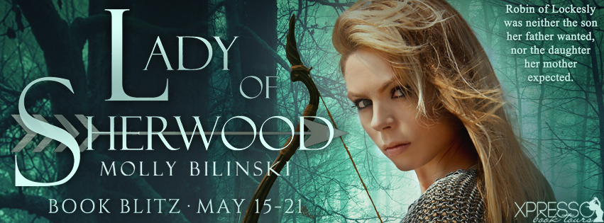 LADY OF SHERWOOD by Molly Bilinski