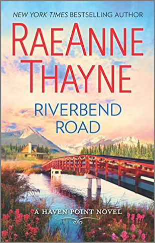 Riverbend Road by RaeAnne Thayne - A Reader's Opinion