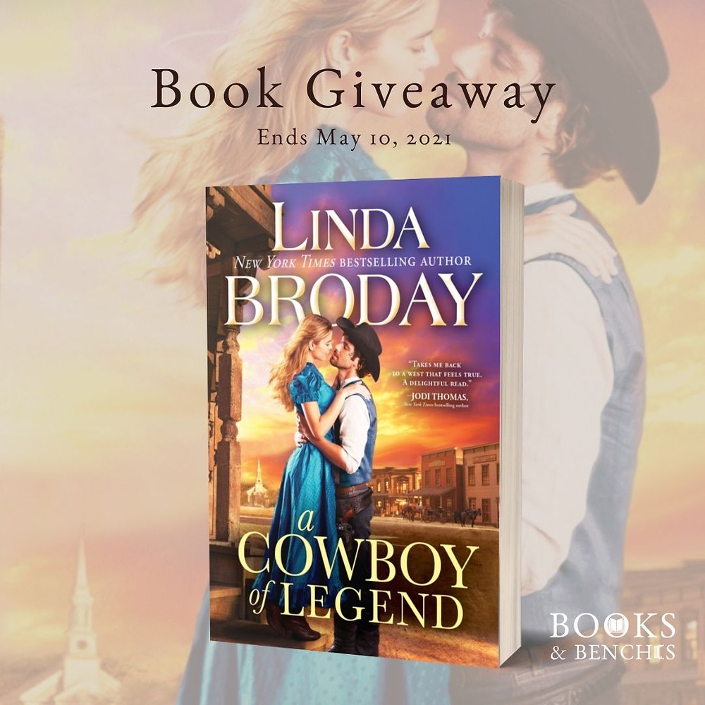 A Cowboy of Legend by Linda Broday - book giveaway ends May 10, 2021