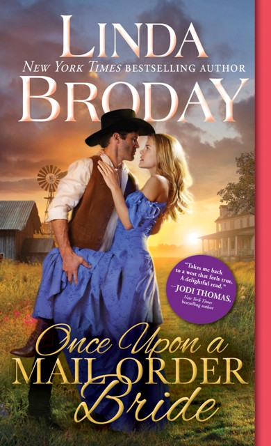 ONCE UPON A MAIL ORDER BRIDE by Linda Broday