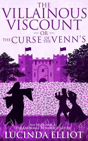 The Villainous Viscount by Lucinda Elliot