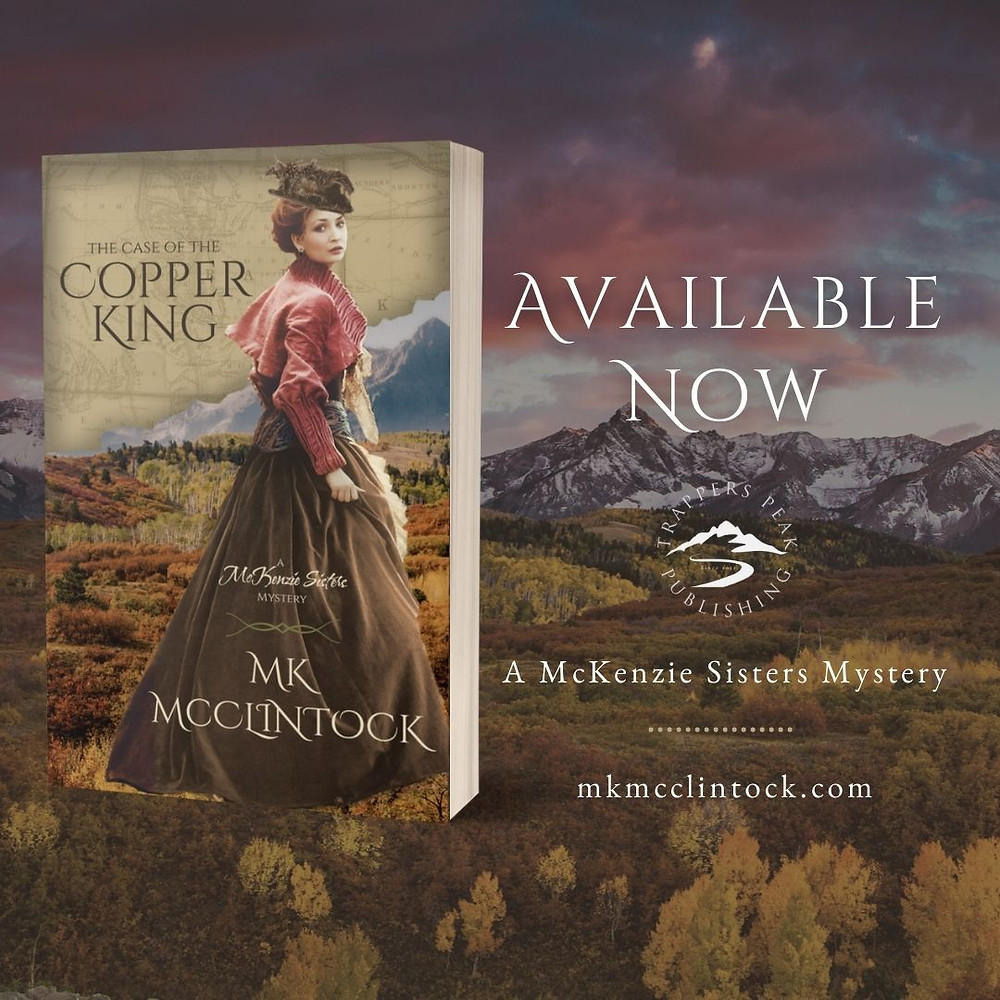 New Release: THE CASE OF THE COPPER KING by MK McClintock