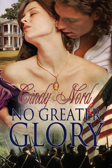 A Reader's Opinion: NO GREATER GLORY by Cindy Nord