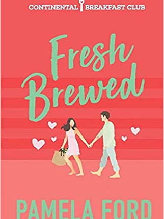 A Reader's Opinion: FRESH BREWED by Pamela Ford