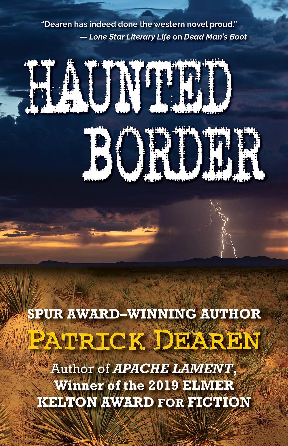 Haunted Border by Patrick Dearen