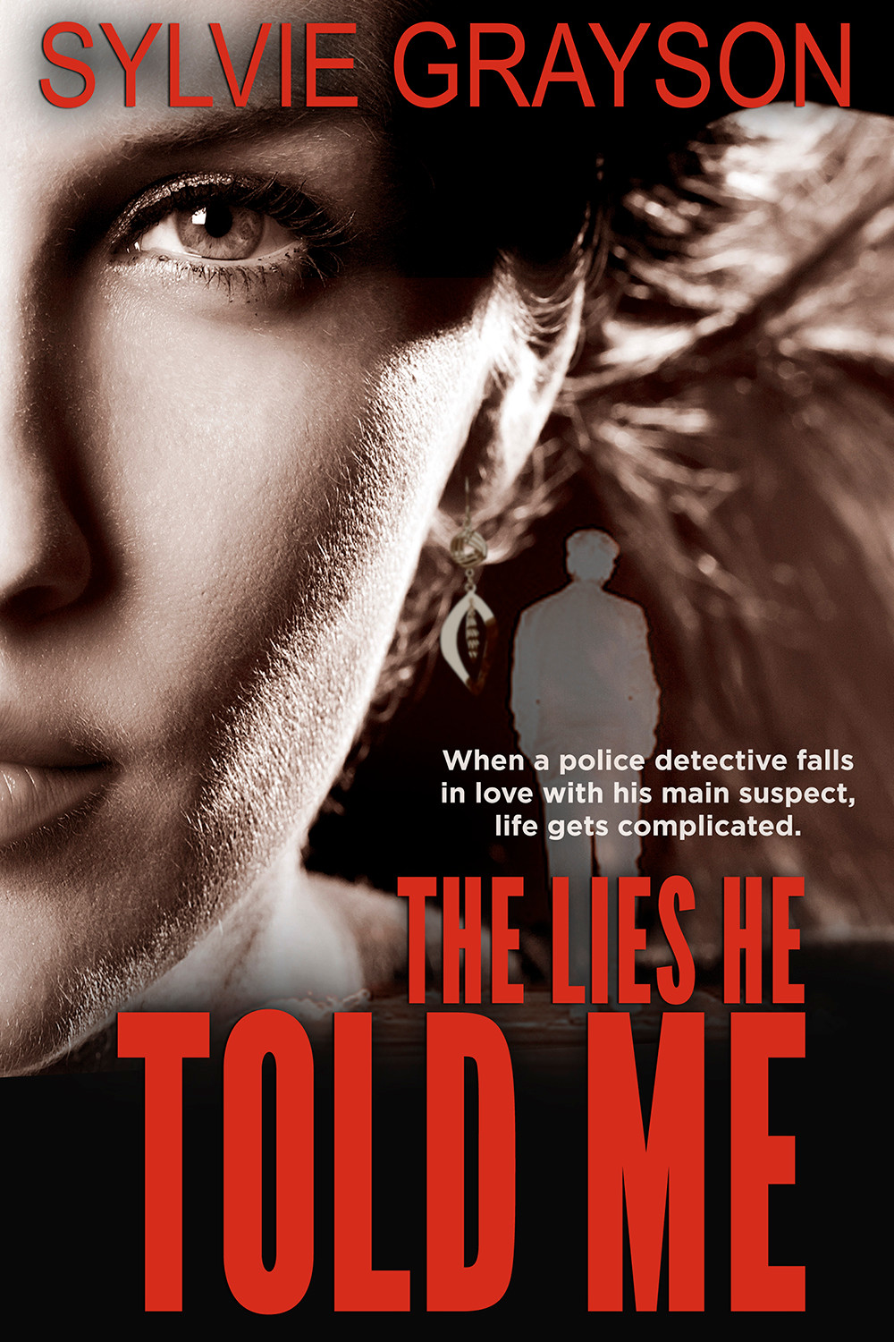 THE LIES HE TOLD ME by Sylvie Grayson