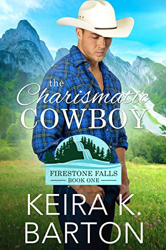 The Charismatic Cowboy_Keira K. Barton