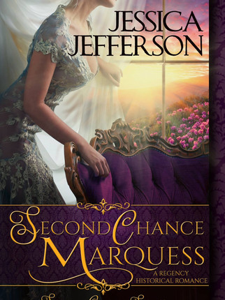 A Reader's Opinion: SECOND CHANCE MARQUESS by Jessica Jefferson