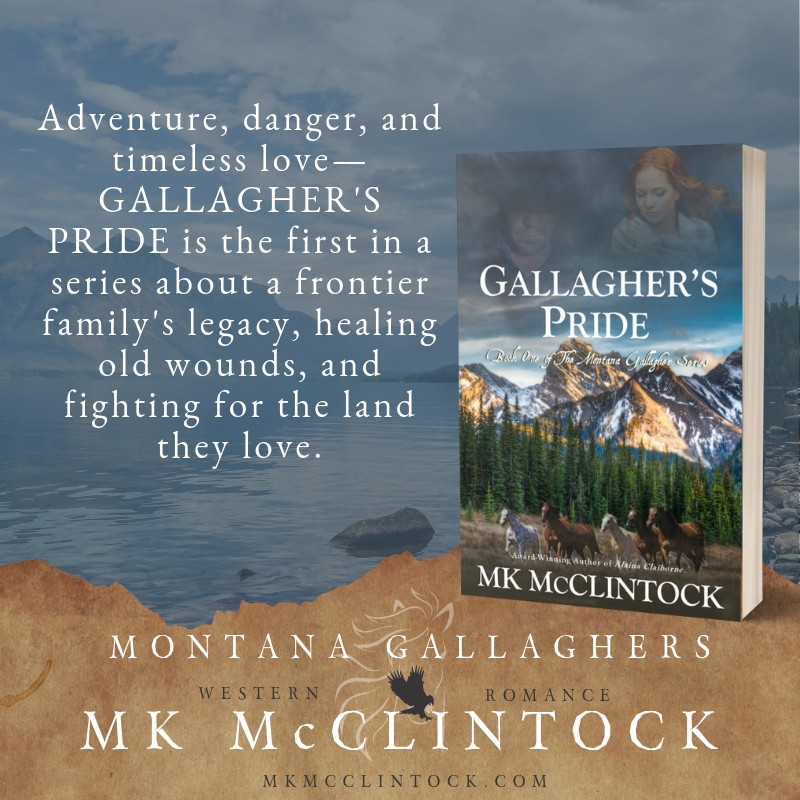 Gallagher's Pride - book one in the Montana Gallagher series by MK McClintock