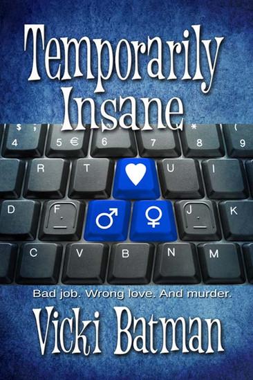 TEMPORARILY INSANE: Author Interview with Vicki Batman