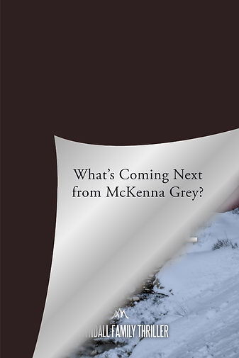 Coming Next_Kyndall Family Thriller_McKe