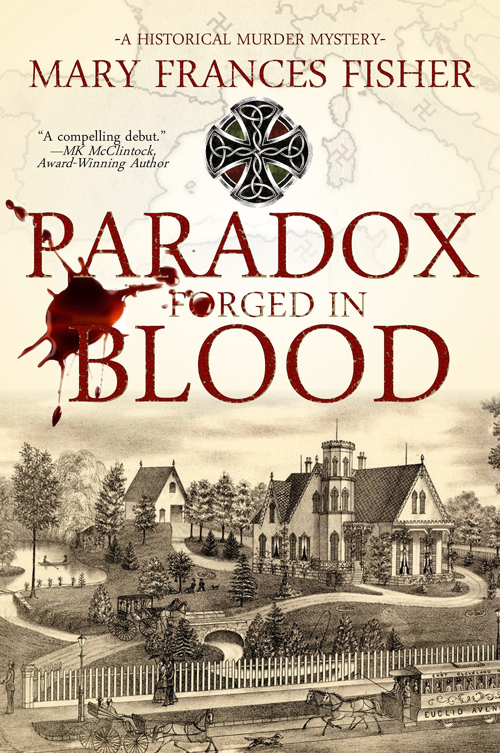 PARADOX FORGED IN BLOOD by Mary Frances Fisher - historical murder mystery