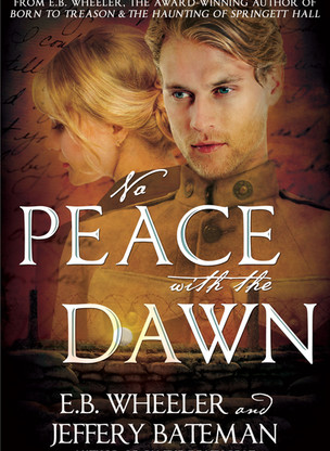 Author Interview: NO PEACE WITH THE DAWN with E.B. Wheeler and Jeffery Bateman