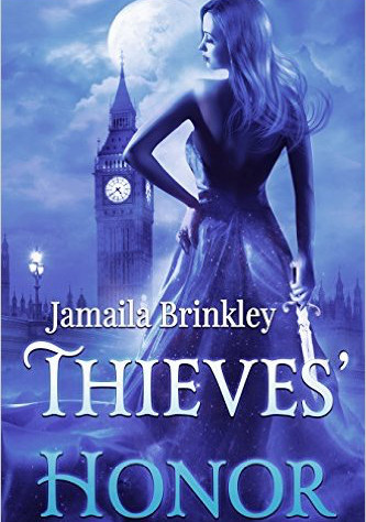 A Reader's Opinion: THIEVES' HONOR by Jamaila Brinkley