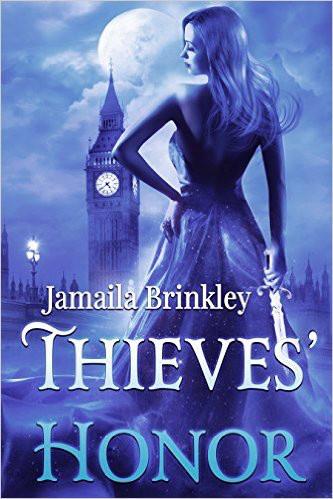 THIEVES' HONOR by Jamaila Brinkley