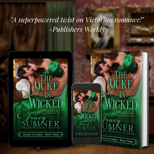 THE DUKE IS WICKED by Tracy Sumner - Excerpt
