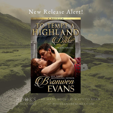 To Tempt a Highland Duke by Bronwen Evans - New Release