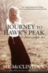 Journey to Hawks Peak by MK McClintock.j