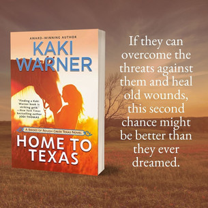 Don't Miss HOME TO TEXAS by Kaki Warner - Excerpt