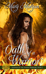 Oath of a Warrior by Mary Morgan