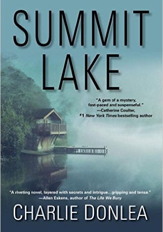 A Reader's Opinion: SUMMIT LAKE by Charlie Donlea