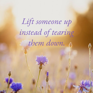 Lift someone up instead of tearing them