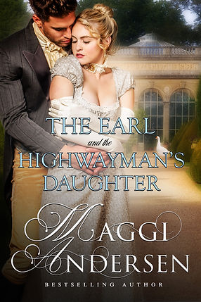 The Earl and the Highwayman's Daugher by Maggie Andersen