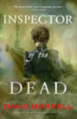 Inspector of the Dead by David Morrell