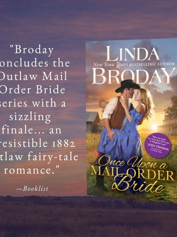 """""""Irresistable"""" - ONCE UPON A MAIL ORDER BRIDE by Linda Broday - Outlaw Interview"""